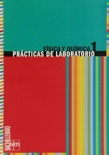 Prácticas de laboratorio 1º bachillerato editorial SM